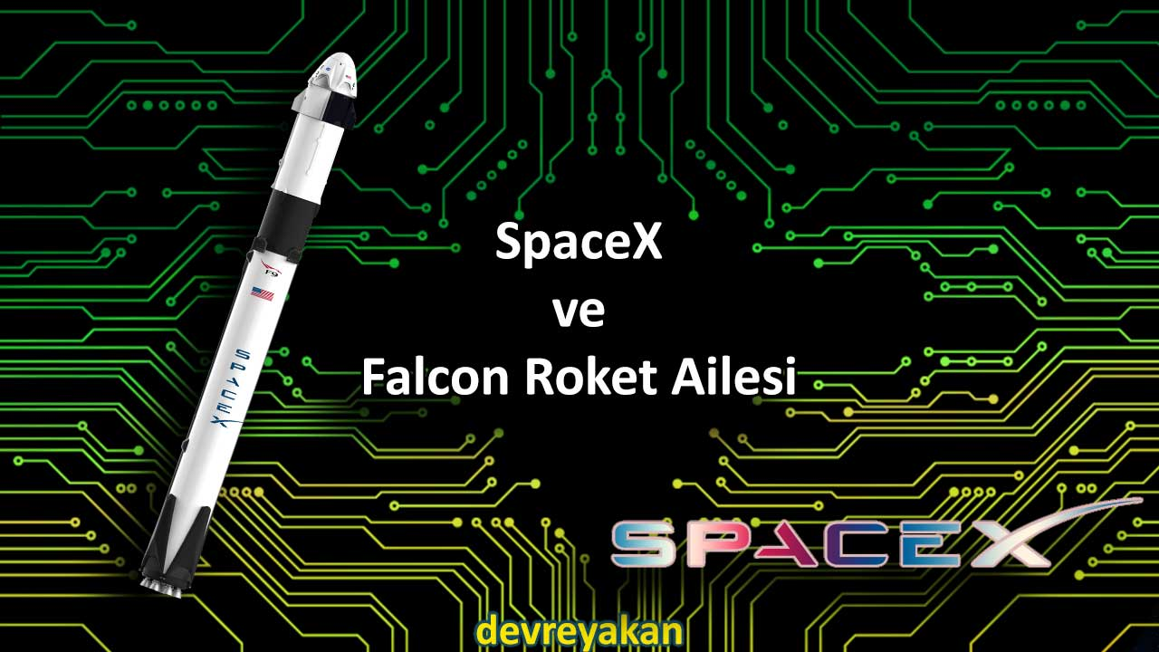 spacex, SpaceX ve Falcon Roket Ailesi